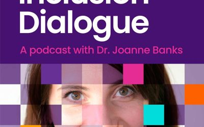 Inclusion Dialogue Podcast Launch with Dr Joanne Banks