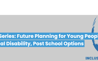 Future Planning for Young People with Intellectual Disability, Post School Options
