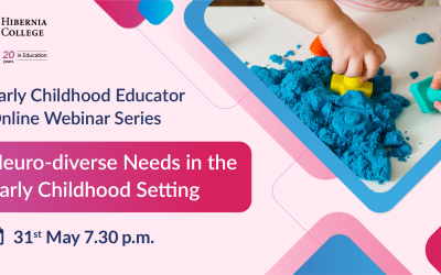 Webinar Series: Supporting Neuro-diverse Needs in the Early Childhood Setting by Hibernia College